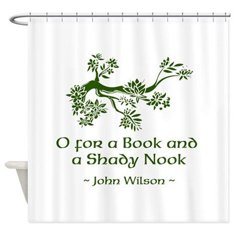 O for a Book Shower Curtain