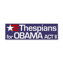 Thespians for Obama Act II Car Magnet