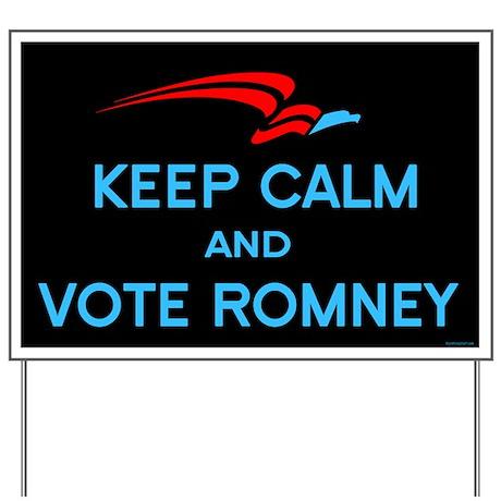 Keep Calm Vote Romney Yard Sign