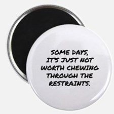 Chewing Through The Restraints Magnet