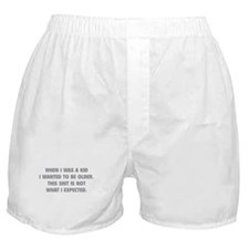 This shit is not what I expected Boxer Shorts