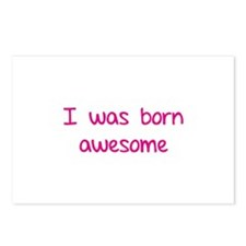 I was born awesome Postcards (Package of 8)