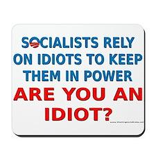 Socialist Idiots Mousepad