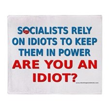 Socialist Idiots Throw Blanket