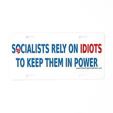 Socialist Idiots Aluminum License Plate