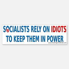 Socialist Idiots Bumper Bumper Sticker
