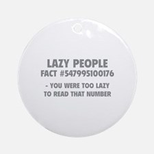 Lazy People Ornament (Round)