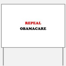 Cute Repeal obamacare Yard Sign