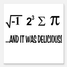 "I Ate Some Pie Square Car Magnet 3"" x 3"""
