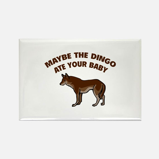 Maybe the dingo ate your baby Rectangle Magnet