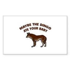 Maybe the dingo ate your baby Decal