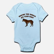 Maybe the dingo ate your baby Infant Bodysuit