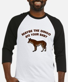 Maybe the dingo ate your baby Baseball Jersey