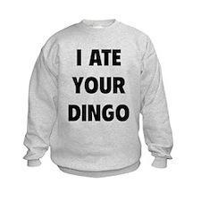 I Ate Your Dingo Sweatshirt