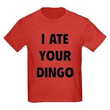 I Ate Your Dingo T