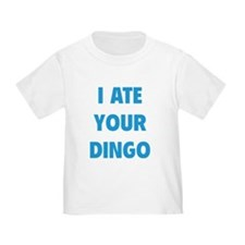 I Ate Your Dingo T