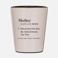 Mother Shot Glass
