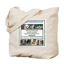 OPEN ARMS POUND RESCUE SPAY OR NEUTER Tote Bag