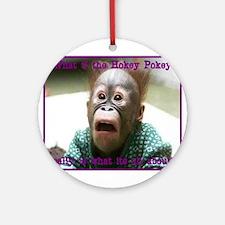 Hokey Pokey Orangutan Ornament (Round)
