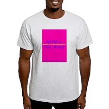 MUM's The Word Ash Grey T-Shirt