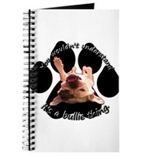 its a Bullie thing Journal