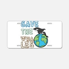 Saves The Whales Aluminum License Plate