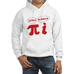 Get Real Hooded Sweatshirt