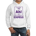 Element of Surprise Hooded Sweatshirt