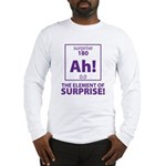 Element of Surprise Long Sleeve T-Shirt