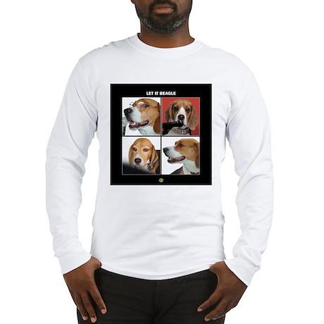 Let It Beagle Long Sleeve T-Shirt