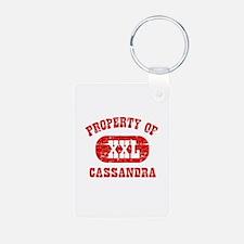 Property Of Cassandra Keychains