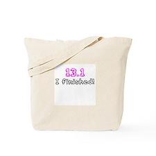 13.1 Half Marathon I Finished (pink) Tote Bag