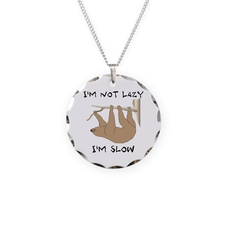 Not Lazy Sloth Necklace Circle Charm