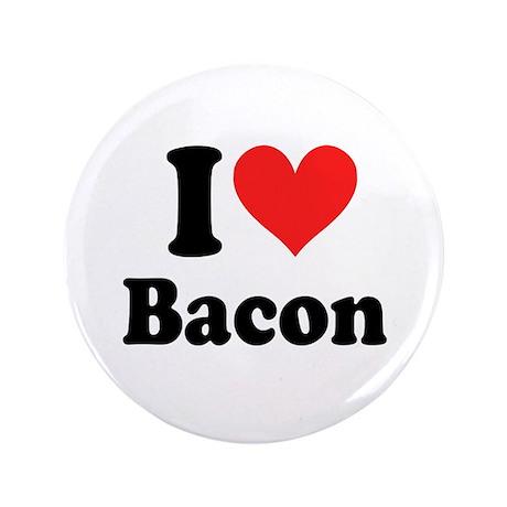 """I Heart Bacon 3.5"""" Button"""