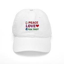 Peace Love Fox Trot Designs Baseball Cap