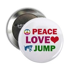 "Peace Love Jump Designs 2.25"" Button"