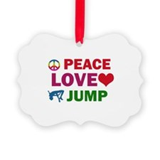Peace Love Jump Designs Ornament
