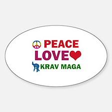 Peace Love Krav maga Designs Sticker (Oval)