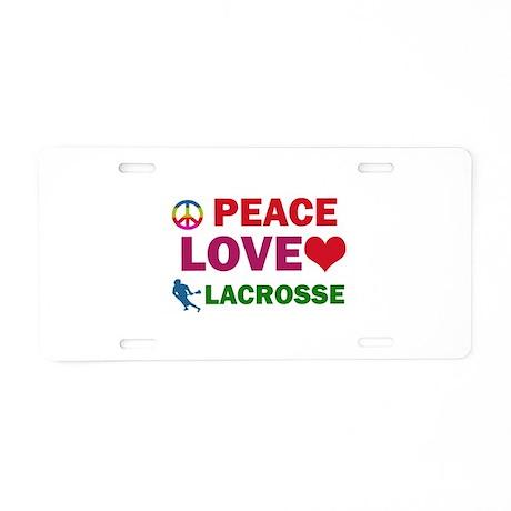 Peace Love Lacrosse Designs Aluminum License Plate