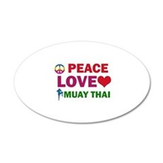 Peace Love Muay Thai Designs 20x12 Oval Wall Decal