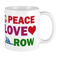 Peace Love Row Designs Small Mug