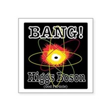 "HIGGS BOSON Square Sticker 3"" x 3"""
