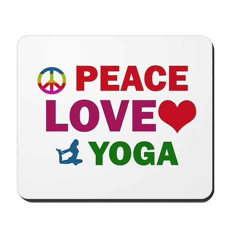 Peace Love Yoga Designs Mousepad