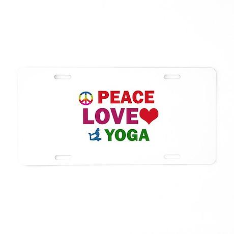 Peace Love Yoga Designs Aluminum License Plate