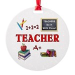 Teachers Do It With Class Round Ornament