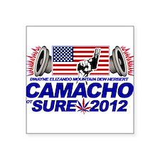 CAMACHO / NOT SURE - CAMPAIGN 2012 Square Sticker