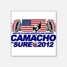 CAMACHO / NOT SURE - CAMPAIGN 2012 Square Sticker