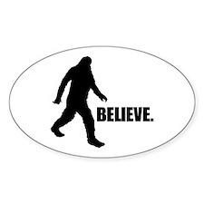 BELIEVE IN BIGFOOT Sticker (Oval)