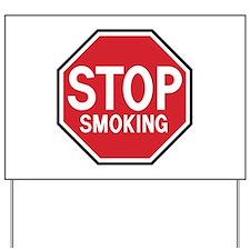 Stop Smoking Yard Sign