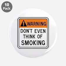 """Smoking Warning 3.5"""" Button (10 pack)"""